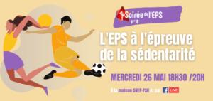 http://pedagogie.snepfsu.fr/2021/04/08/soiree-de-leps-n8-leps-a-lepreuve-de-la-sedentarite/